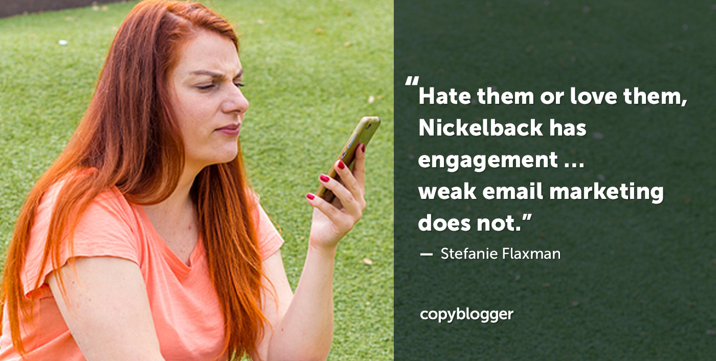 Weak Email Marketing and Nickelback Have Less in Common than You Might Think